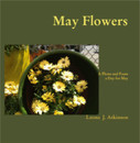May Flowers Poetry and Photographs Book by Leona J.Atkinson ©2013