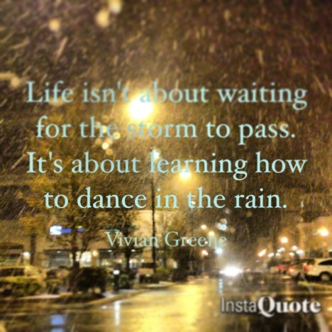 Vivan Greene quote dance in the rain