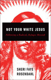 Not Your White Jesus book cover